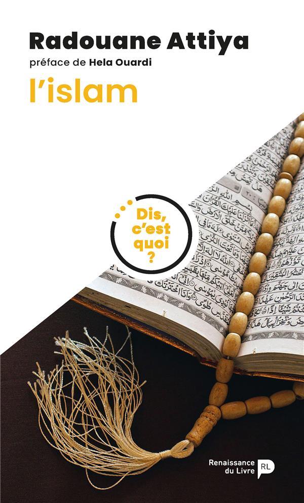 Dis, c'est quoi l'islam ?