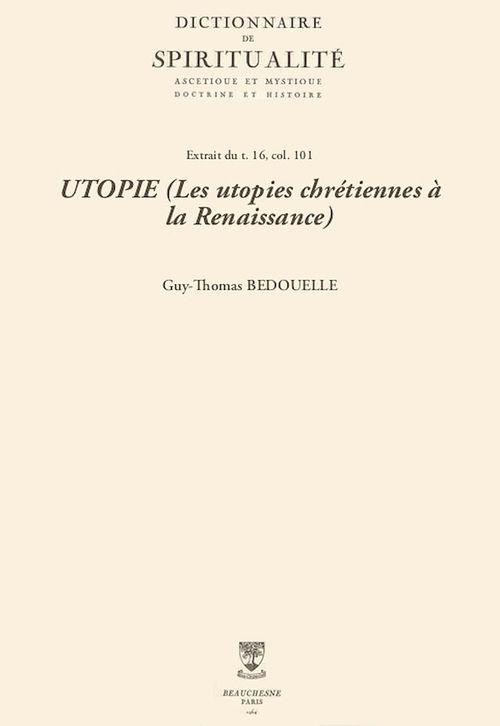 UTOPIE (Les utopies chrétiennes à la Renaissance)