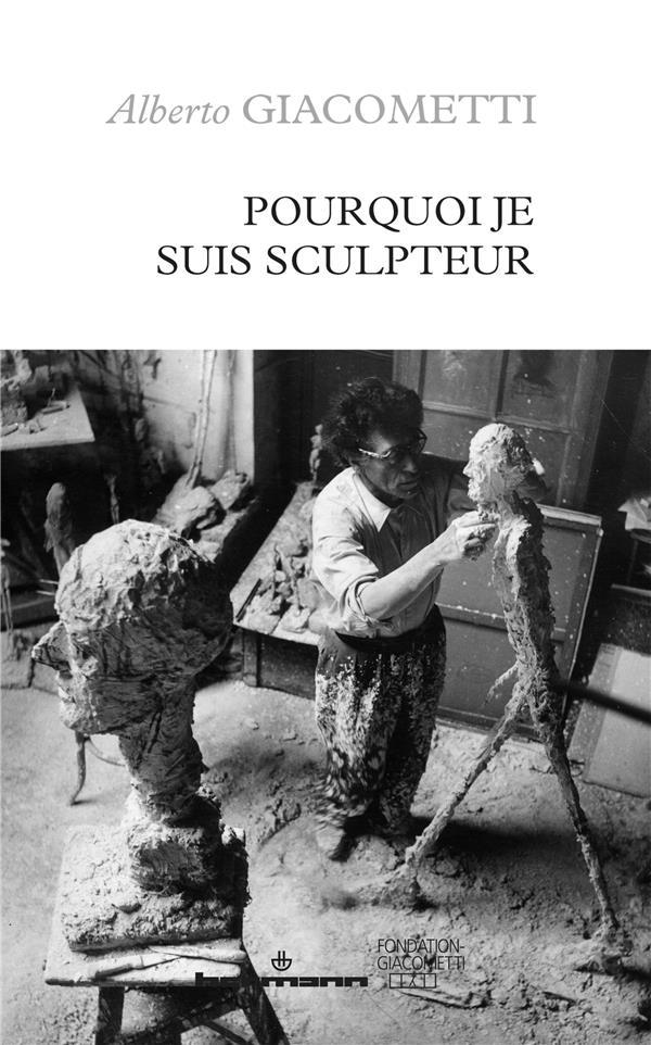 Pourquoi je suis sculpteur
