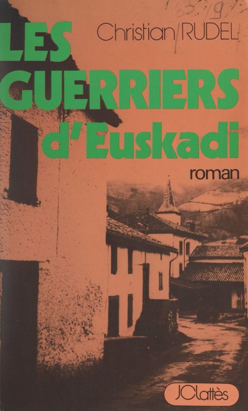 Les guerriers d'Euskadi