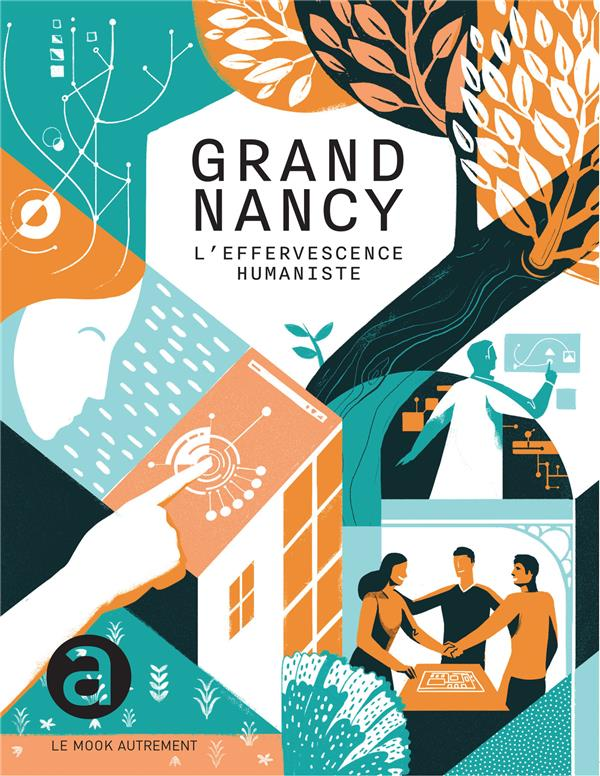 Grand Nancy ; l'effervescence humaniste