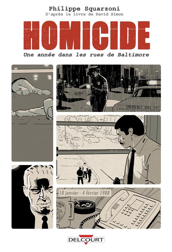 Homicide, Une Annee Dans Les Rues De Baltimore T.1 ;18 Janvier - 4 Fevrier 1988