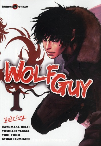 Wolf guy t.1