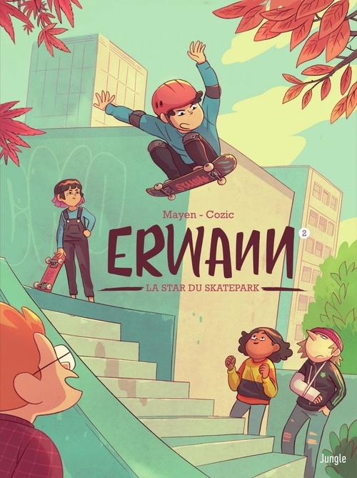 Erwann T.2 ; la star du skatepark  - Cédric Mayen  - Yann Cozic