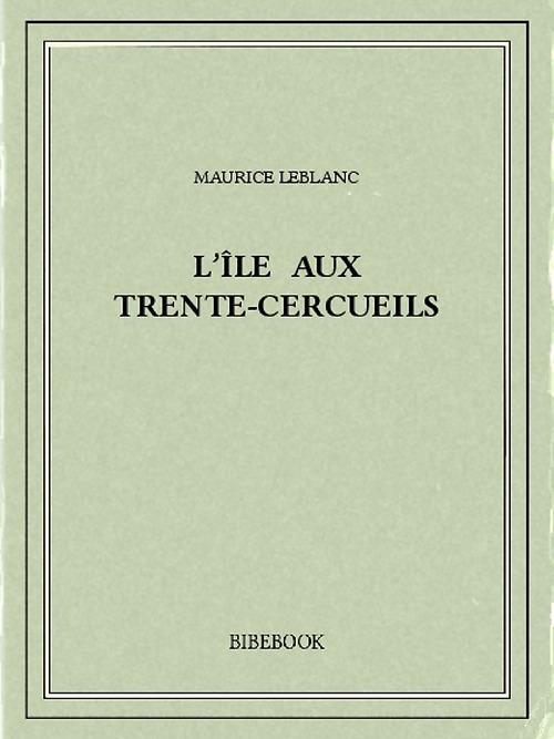 L'île aux Trente-Cercueils