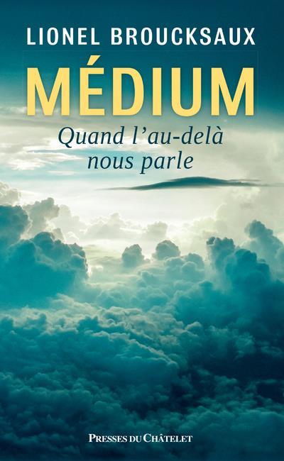 Médium ; quand l'au-delà nous parle