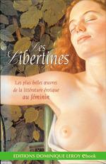 Les Libertines  - Héloïse - Mariana Alcoforado - Marguerite De Navarre - Marquise De  Mannoury - Therese D' Avila - Marquise De Mannoury D' - Sappho - Comtesse de Ségur