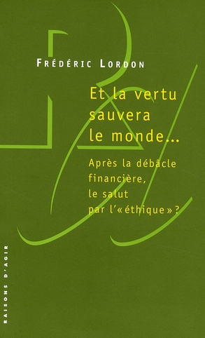 Et La Vertu Sauvera Le Monde