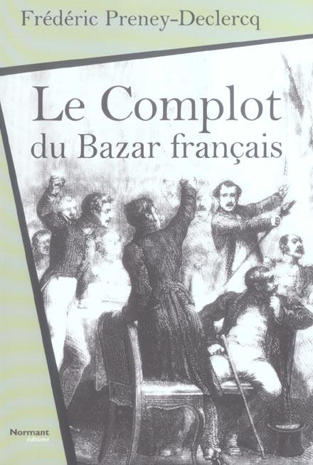 Le complot du bazar francais