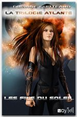 La trilogie Atlante t.2 ; les fils du soleil
