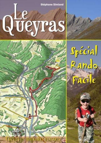Le Queyras ; spécial rando facile