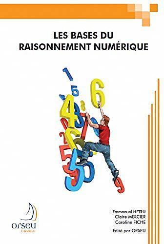 Les bases du raisonnement numerique