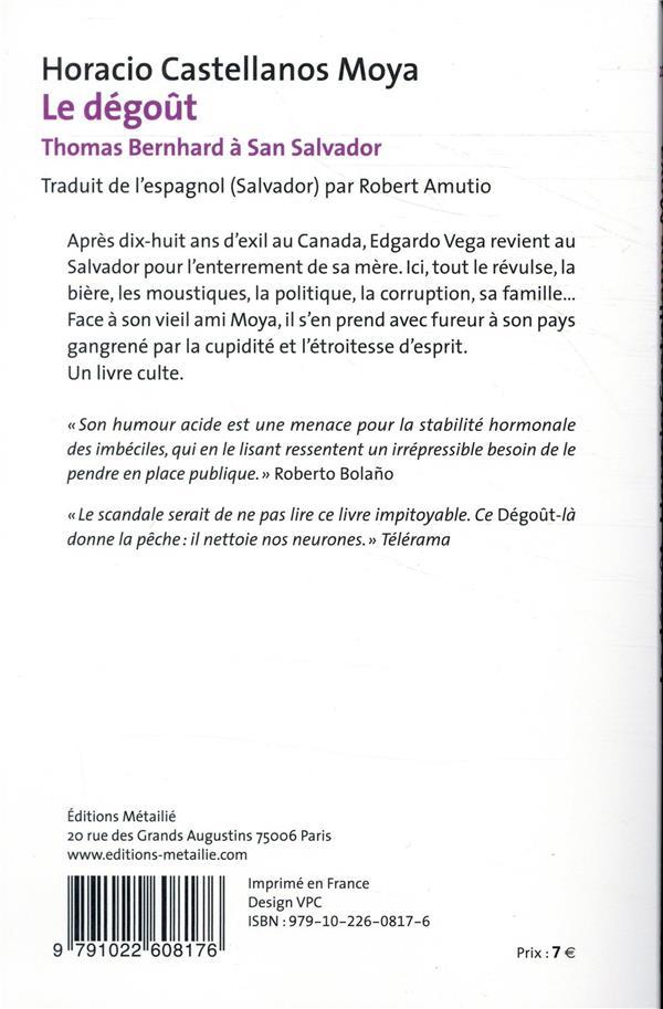 Le dégoût ; Thomas Bernhard à San Salvador
