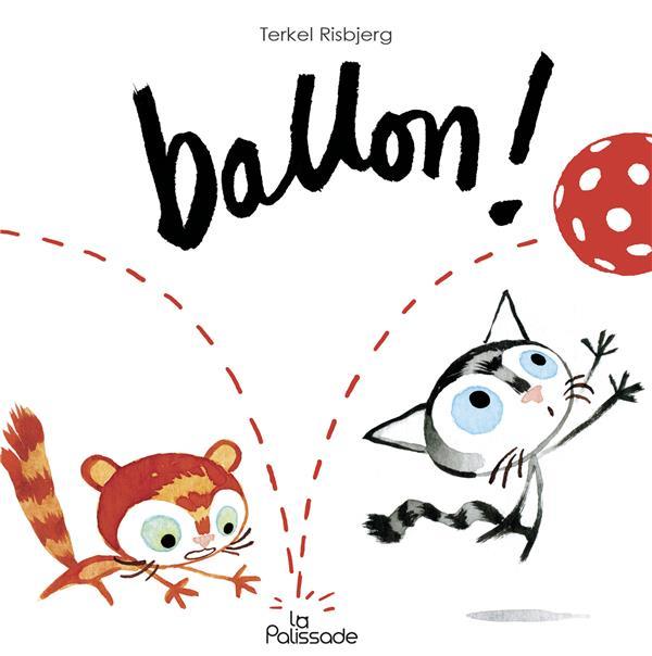 Les p'tits chats ; ballon !