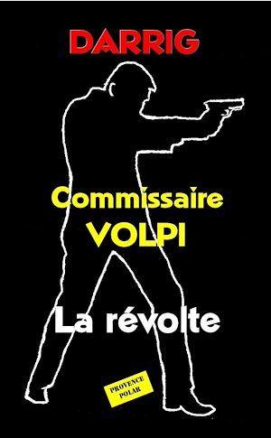 Commissaire Volpi - La révolte