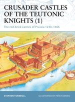 Vente EBooks : Crusader Castles of the Teutonic Knights (1)  - Stephen Turnbull