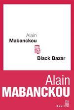Vente Livre Numérique : Black bazar  - Alain Mabanckou