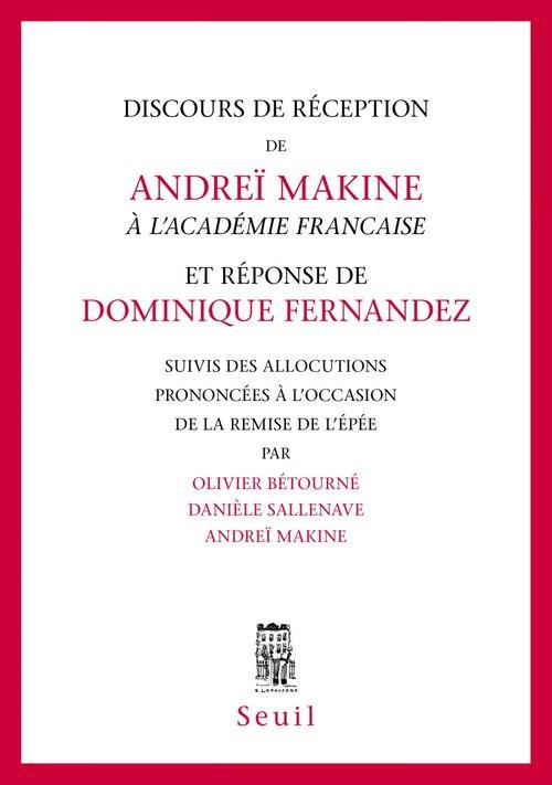 Discours de réception à l'Academie française et réponse de Dominique Fernandez