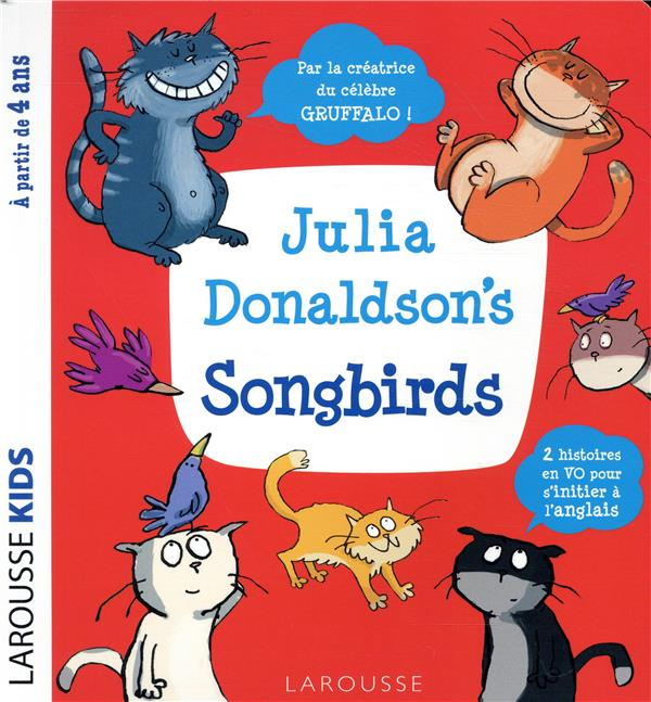 JULIA DONALDSON'S SONGBIRDS