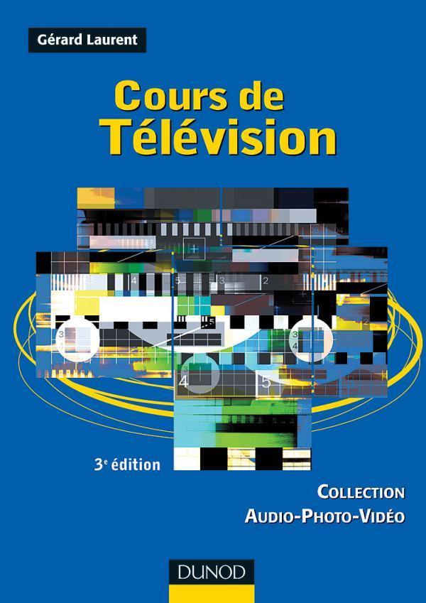 Cours De Television - 3eme Edition