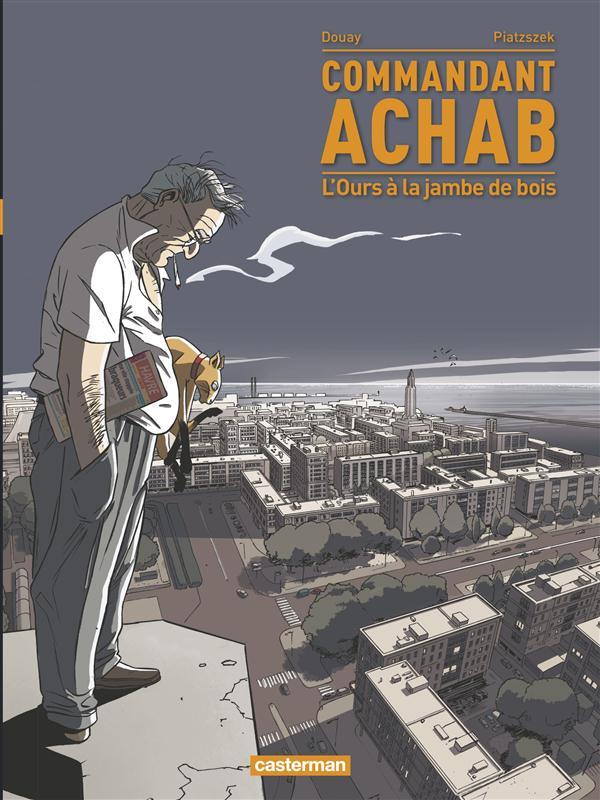 Commandant Achab t.3 ; l'ours à la jambe de bois