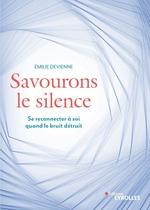 Vente Livre Numérique : Savourons le silence  - Émilie Devienne