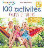 Vente EBooks : 100 activités frères et soeurs  - Sophie de Mullenheim