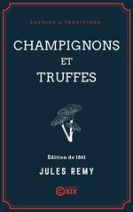 Vente Livre Numérique : Champignons et Truffes