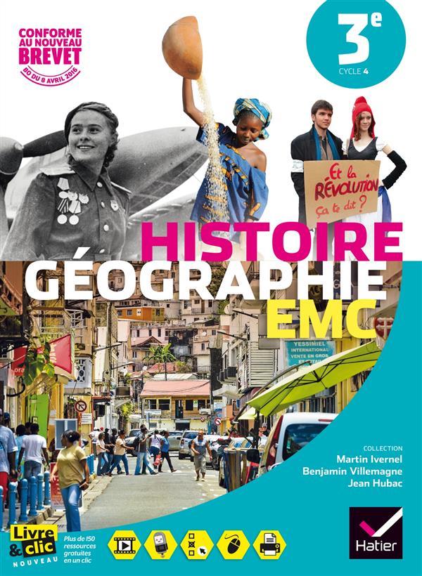 Histoire-géographie, enseignement moral et civique ; manuel de l'élève ; 3ème ; format compact (édition 2016)
