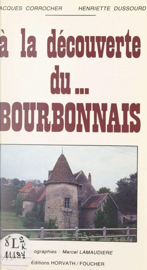 À la découverte du... Bourbonnais