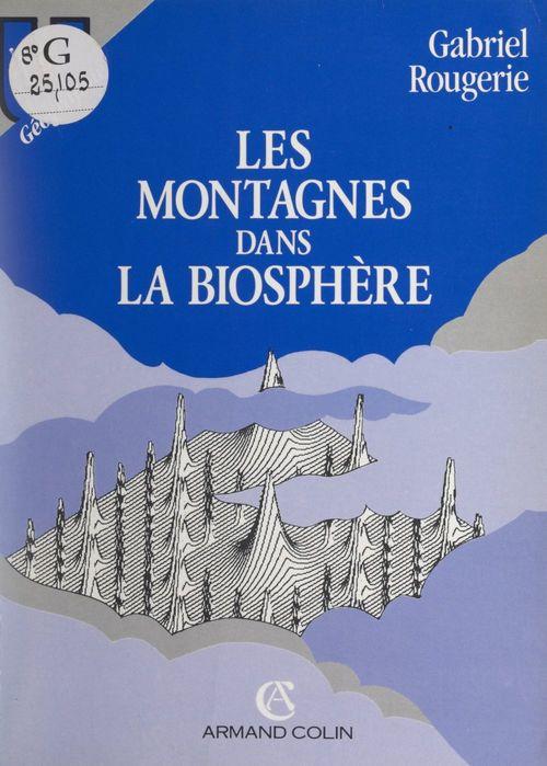 Les montagnes dans la biosphère