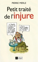 Vente EBooks : Petit traite de l'injure  - Pierre Merle