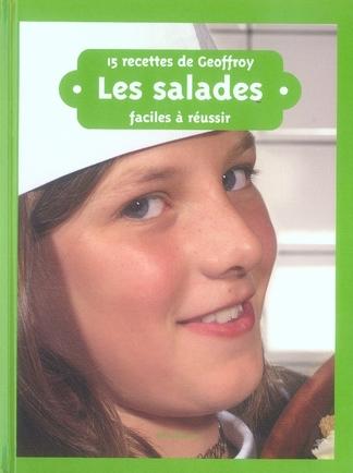 15 recettes de Geoffroy ; les salades