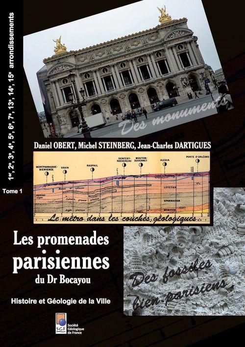 Les promenades parisiennes du Dr Bocayou. Histoire et Géologie de la Ville (tome 1)