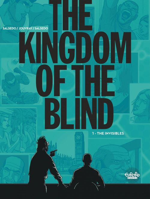 The Kingdom of the Blind - Volume 1 - The Invisibles