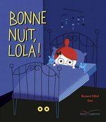 Vente Livre Numérique : Bonne nuit, Lola !  - Bernard Villiot