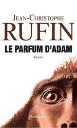 Vente Livre Numérique : Le parfum d'Adam  - Jean-Christophe Rufin