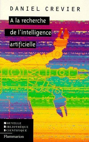 à la recherche de l'intelligence artificielle
