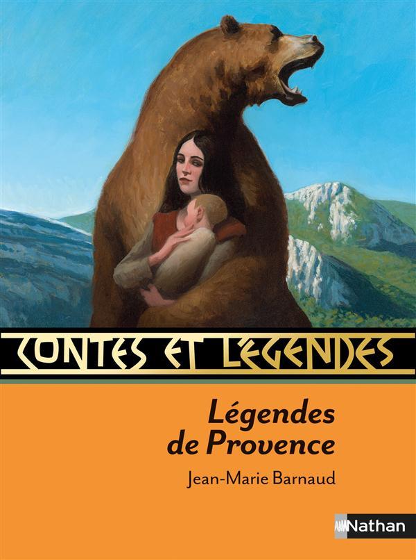 CONTES ET LEGENDES t.12 ; légendes de Provence