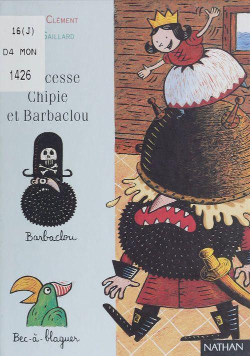 Princesse chipie et Barbaclou