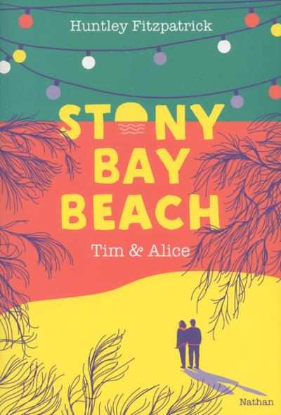 Stony bay beach ; Tim et Alice