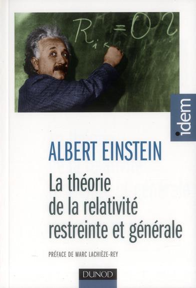 La théorie de la relativité restreinte et générale (2e édition)