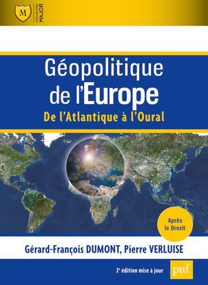 Géopolitique de l'Europe, de l'Atlantique à l'Oural