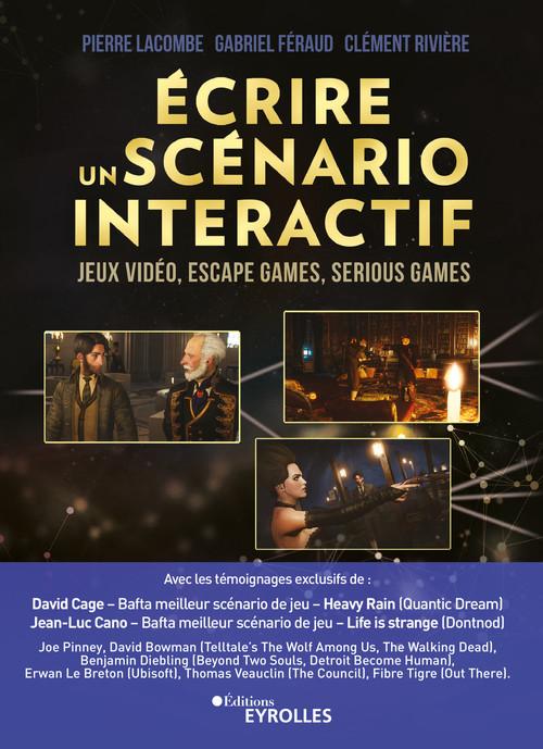 écrire un scénario intéractif ; jeux video, escape games, serious games