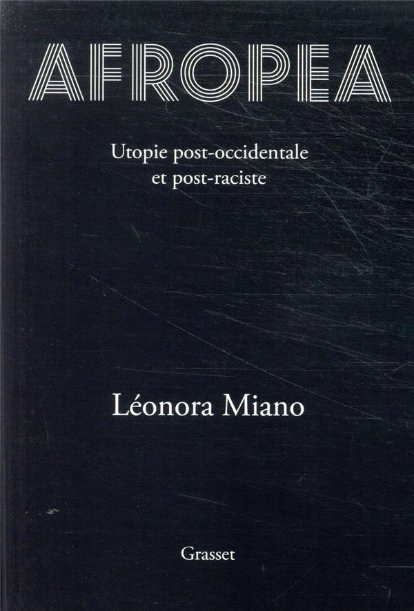 Afropea ; utopie post-occidentale et post-raciste