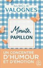 Minute, papillon !