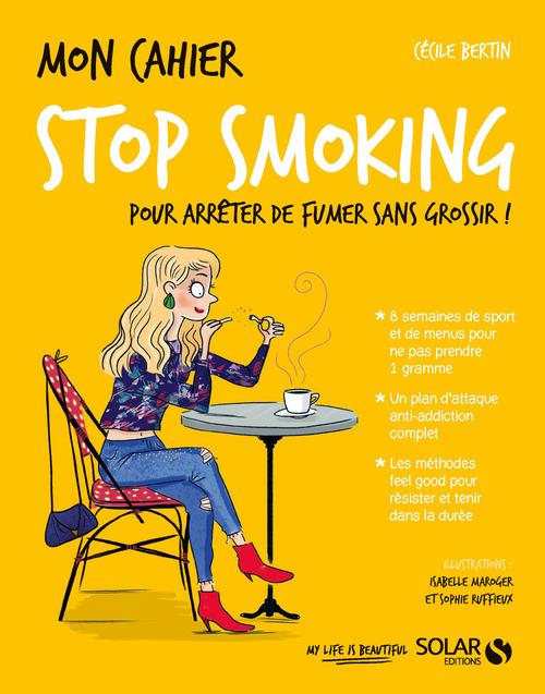 MON CAHIER ; stop smoking