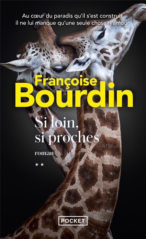 SI LOIN, SI PROCHES BOURDIN, FRANCOISE