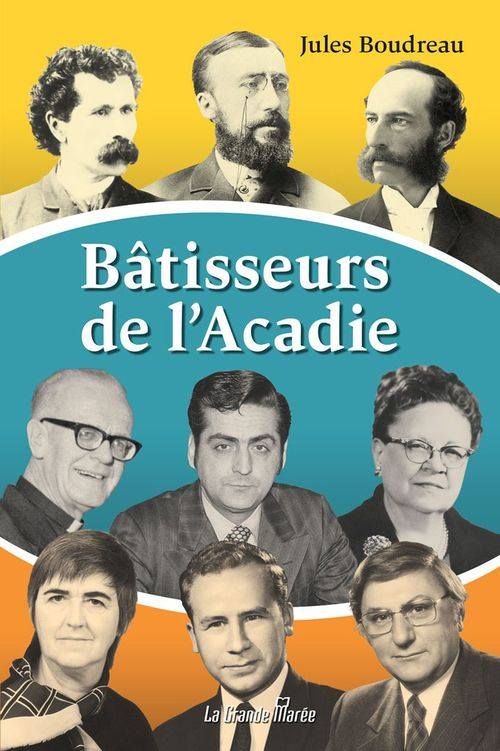 Bâtisseurs d'Acadie