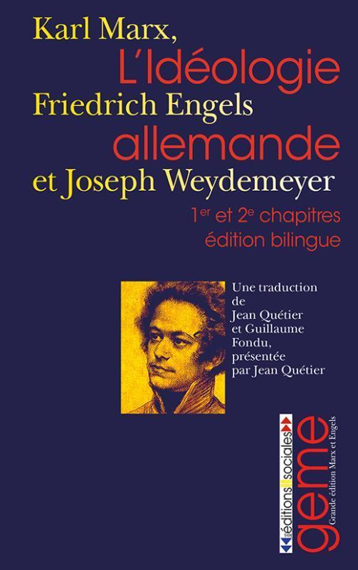 L'idéologie allemande ; 1er et 2e chapitres